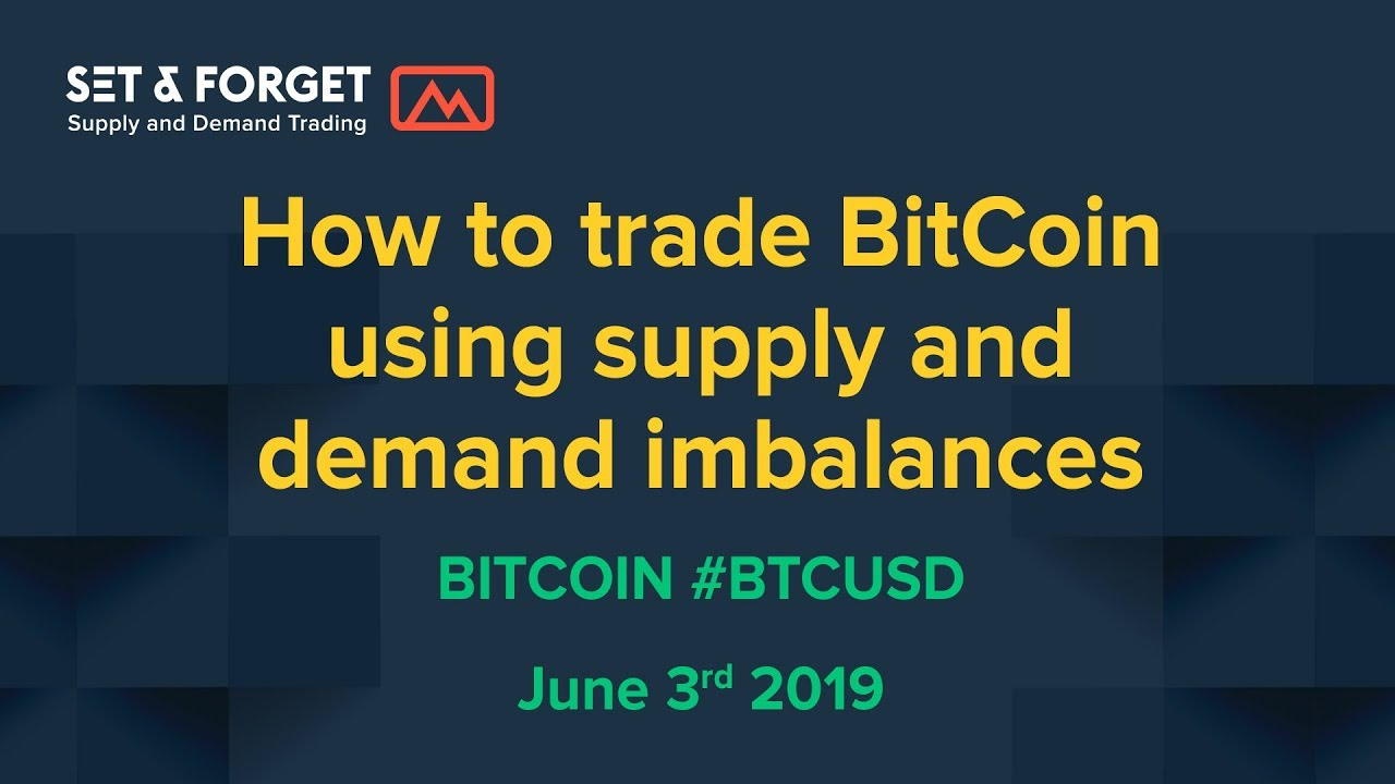 How to trade BitCoin crypto currency using a supply and demand trading strategy