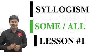 SYLLOGISM LESSON#1 _SOME/ALL