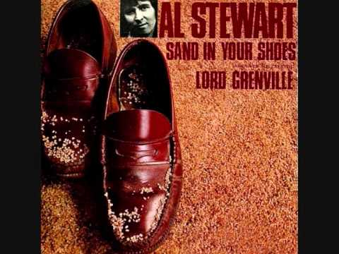 Sand In Your Shoes - Al Stewart