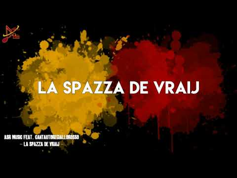 ASR music feat. Cantautore giallorosso | La spazza De Vrij
