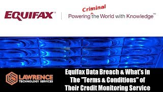 Equifax Data Breach & What's in The
