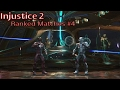Injustice 2: Ranked Matches #4