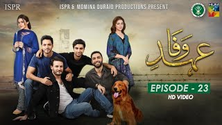 Drama Ehd-e-Wafa | Episode 23 - 23 Feb 2020 (ISPR Official)