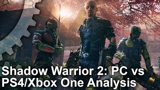 Shadow Warrior 2: PS4/ Xbox One vs PC Comparison + Where's the PS4 Pro Support?