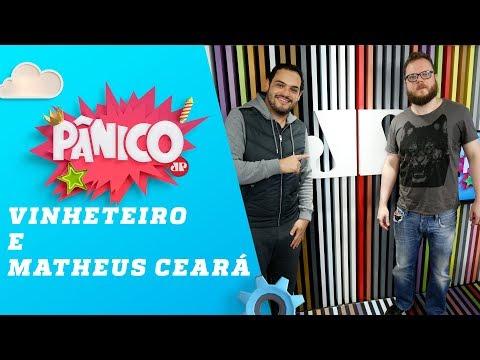 Lorde Vinheteiro e Matheus Ceará - Pânico - 30/05/18