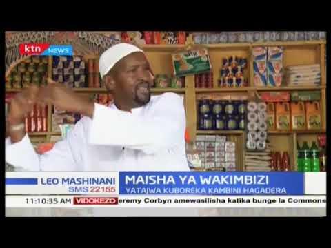 Maisha ya wakimbizi yatajwa kuboreka kambini Hagadera, Dadaab