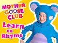 Learn to Rhyme With Mother Goose Club