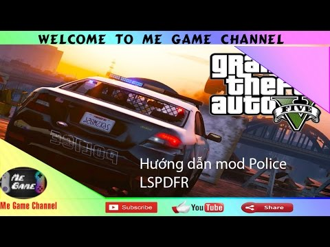 GTA 5 – Hướng dẫn mod và cách chơi – Police LSPDFR