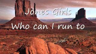 Jones Girls - Who can I run to.wmv