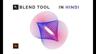 How to use blend-tool in Illustrator Tutorial in Hindi [Creative work]