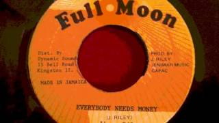 Jimmy Riley - Everybody Needs Money