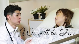 《We will be Fine 相安無事》感人。愛情微電影