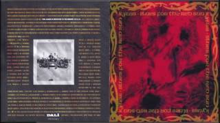 Kyuss - Blues for the Red Sun [ Full Album | 1992 ]