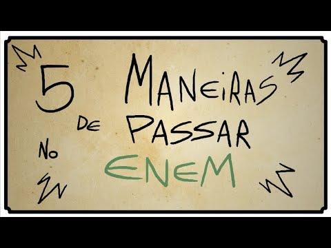 5 MANEIRAS DE PASSAR NO ENEM