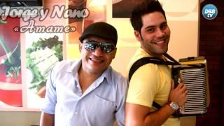 «Jorge y Nano» se reimpulsan con su primer video musical «Ámame»