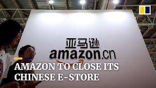 Amazon will shut down its domestic e-commerce business in China