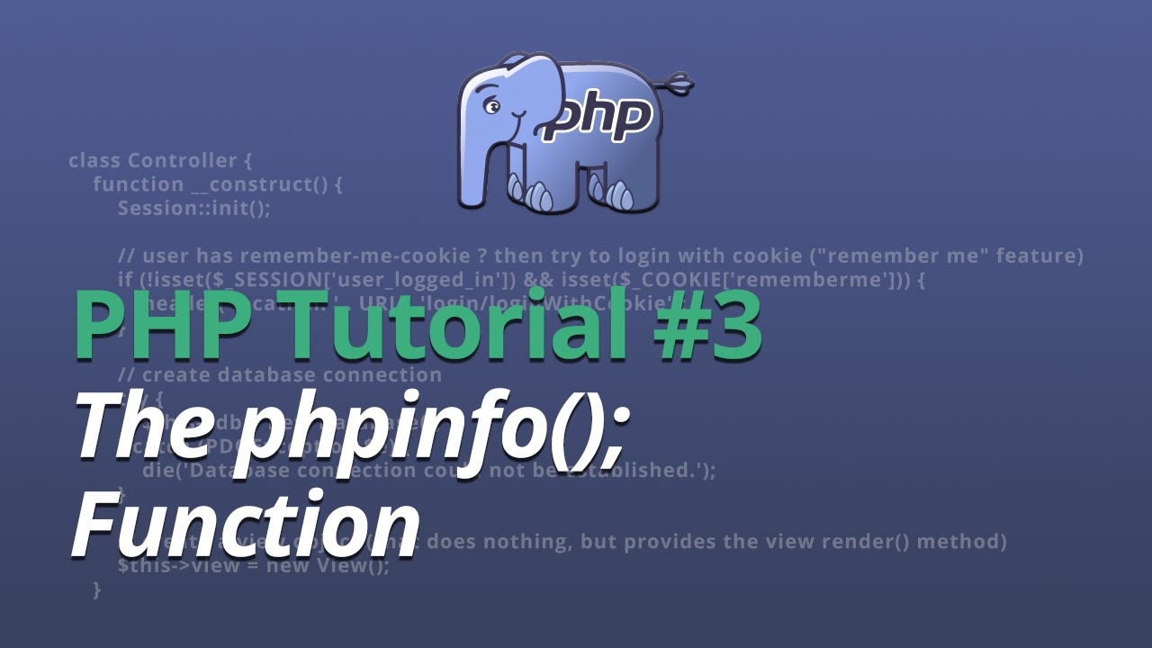 PHP Tutorial - #3 - The phpinfo Function