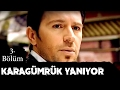 Karagümrük Yanıyor - 3.Bölüm