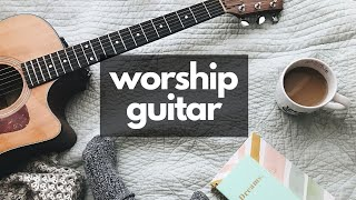 Peaceful Worship Guitar - 3HOURS Instrumental Acoustic Songs - Fingerstyle by Zeno