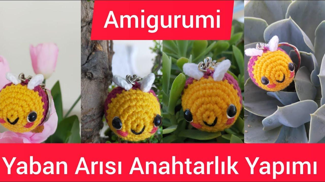 Amigurumi Yaban Arısı Anahtarlık Yapımı   Amigurumi Bumblebee Key Chain Tutorial