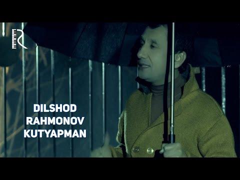 Dilshod Rahmonov - Kutyapman | Дилшод Рахмонов - Кутяпман