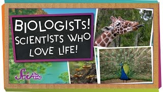 Biologists! Scientists Who Love Life!