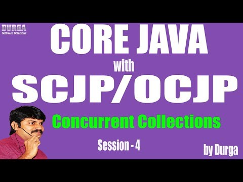 Core Java With OCJP/SCJP: Concurrent Collections Part-2   Diff B/WTraditional&Concurrent Collections