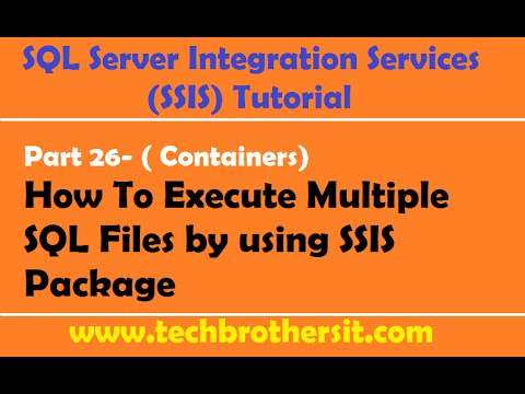 SSIS Tutorial Part 26-How To Execute Multiple SQL Files By Using  SSIS Package