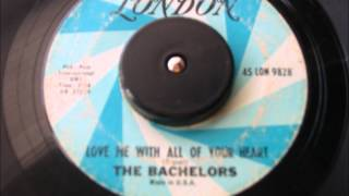 THE BACHELORS LOVE ME WITH ALL OF YOUR HEART LONDON RECORD LABEL 9828