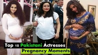 Top 10 Pakistani Actresses Pregnancy Moments   Top10Worldy
