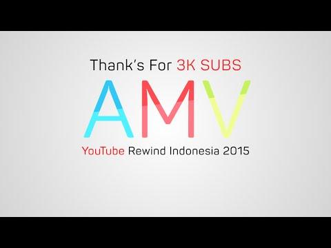 [AMV] YouTube Rewind Indonesia 2015 (Parody) || 3K SUBS