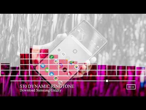 Samsung Galaxy S10 Dynamic Ringtone ! Download Now !
