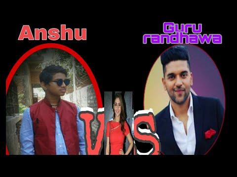 guru-randhawa-vs-anshu