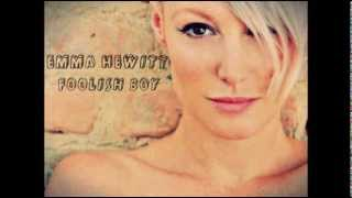 Emma Hewitt - Foolish Boy [Lyrics]