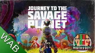 Journey to the savage planet Review - Exploration and Adventure