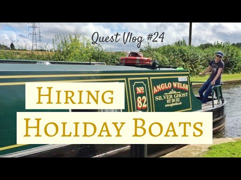 Narrowboat Holidays - Hiring A Canal Boat In The UK | Quest Vlog #24