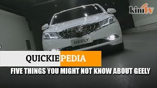 Quickiepedia: Five things you might not know about Geely