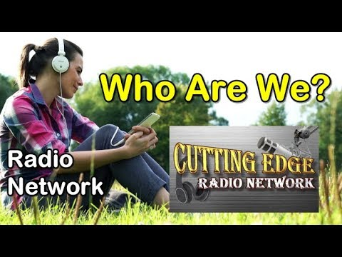 Cutting Edge Radio Network, Who Are We? Quality Programs & Syndication Network