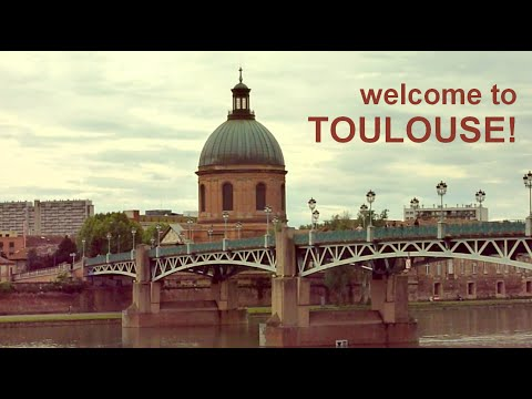 Welcome to Toulouse: The Student Guide