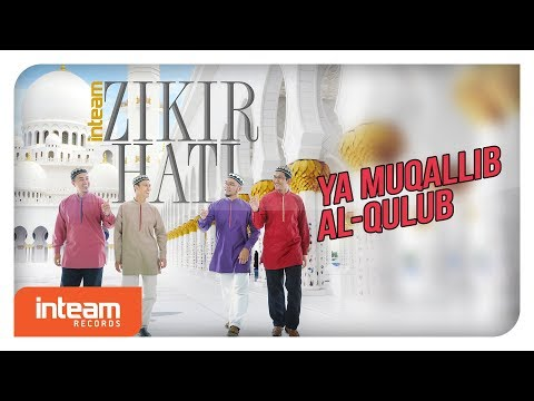 Inteam - Ya Muqallib Al-Qulub (Offcial Video)