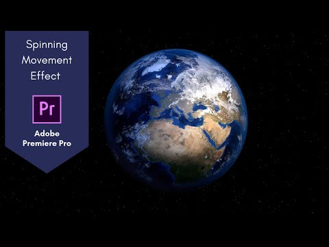 Spinning movement Effect in Adobe Premiere Pro | 3D Earth Rotation