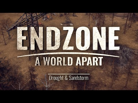 Endzone - A World Apart | Feature Trailer - Drought & Sandstorm
