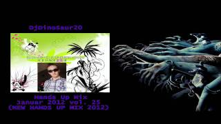 DjDinoSaur20 Hands Up Mix Januar 2012 vol. 2 (NEW HANDS UP MIX) -HD-