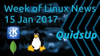 A Week Of Linux News 15 January 2017