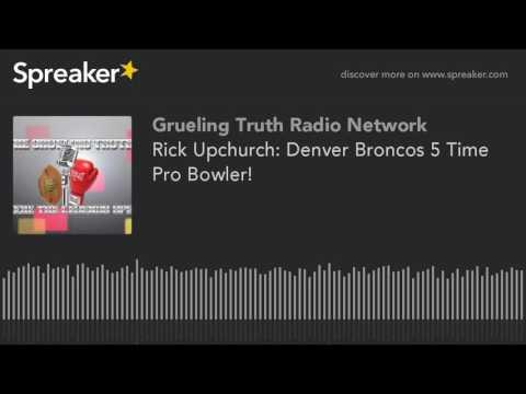Rick Upchurch: Denver Broncos 5 Time Pro Bowler!
