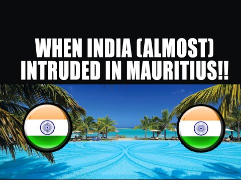 When India (Almost) Intruded in Mauritius!!
