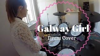 Ed Sheeran - Galway Girl - Drum Cover