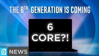 6 Cores Coming To Laptops?!