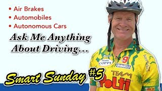 Ask Me Anything About Driving or A Driving Career :: Questions & Answers :: Smart Sunday #5