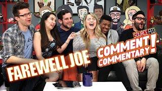 Joe's Last Comment Commentary! - COMMENT COMMENTARY 152